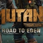 Mutant Year Zero Road to Eden baslangic rehberi