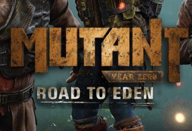 Mutant Year Zero Road to Eden baslangic rehberi